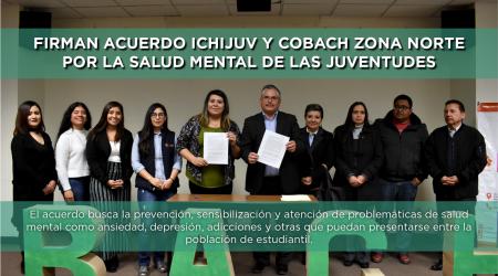 Firman acuerdo Ichijuv y Cobach Zona Norte por la salud mental de las juventudes